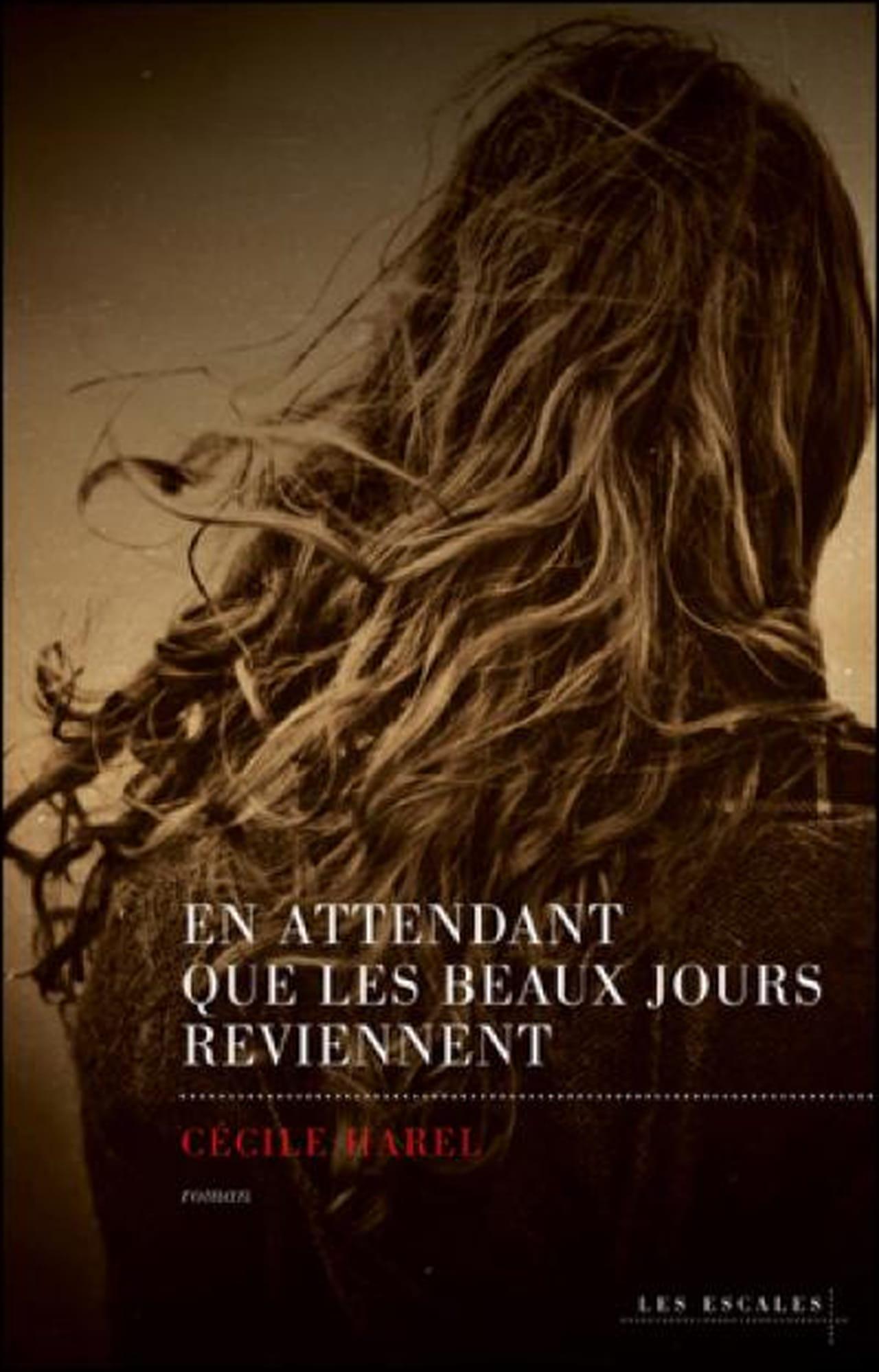 Cécile Harel, En attendant que les beaux jours reviennent   Un roman  pudique et plein de grâce a49c1814c03b