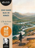 Jean-Marie Blas de Roblès, L'Île du point Némo, lu par Thibault de Montalembert