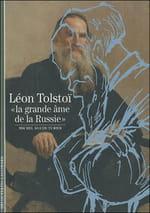 """Léon Tolstoï, """"La Grande âme de la Russie"""""""