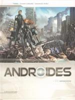 Androïdes tome 3 : Invasion