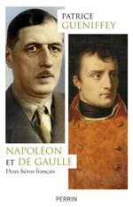 Napoléon et de Gaulle, le retour des grands hommes