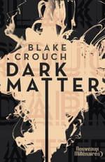 """""""Dark Matter"""", ou l'errance dans le multivers"""