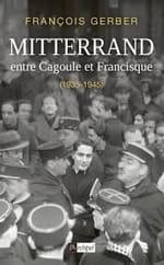 Mitterrand entre Cagoule et Francisque (1935-1945)