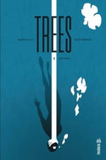 Trees, tome 2 – Deux forêts