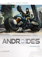 Androïdes 01 : Résurrection