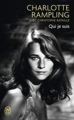 "Charlotte Rampling "" Qui je suis"""