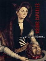 Tenir tête au néant : Julia Kristeva