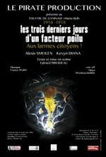 Coup de coeur : Les Trois derniers jours d'un facteur Poilu au Théâtre du Gymnase