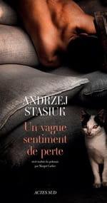 Un vague sentiment de perte : Andrzej Stasiuk nostalgique