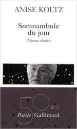 Anise Koltz, la somnambule francophone
