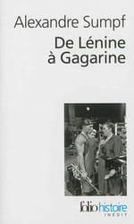 """Relire l'histoire soviétique : """"De Lénine à Gagarine"""" d'Alexandre Sumpf"""