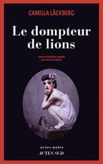 Camilla Läckberg, Le Dompteur de lions