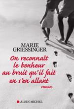 Marie Griessinger, On reconnaît le bonheur au bruit qu'il fait en s'en allant : Peau de chagrin