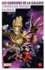 Les Gardiens de la galaxie, tome 1 – L'Univers aux trousses