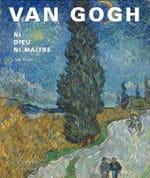 Van Gogh, la religion de l'art