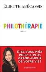 Primum vivere deinde philosophari ?  «Philothérapie», un roman d'Éliette Abécassis