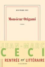 Monsieur Origami... fantaisie poétique et philosophique