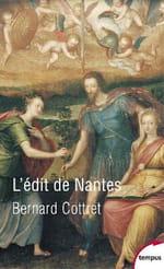 L'édit de Nantes, religion et politique