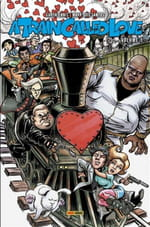 A Train Called Love, tome 1