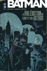 Batman – La Malédiction qui s'abattit sur Gotham