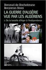 La guerre d'Algérie vue par les algériens, un changement de point de vue salutaire