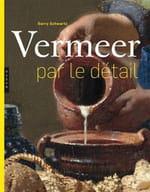 Dans l'intimité quotidienne chez Vermeer
