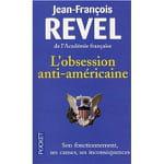 L'anti-américanisme en questions, autour de l'essai de Jean-François Revel