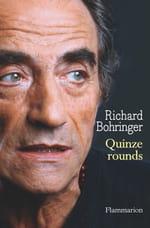 "Richard Bohringer, ""Quinze Rounds"""