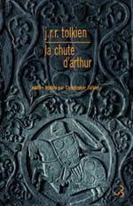 La Chute d'Arthur : l'apogée de Tolkien