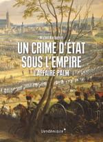 Un crime d'Etat sous l'Empire, Napoléon face à l'Allemagne