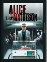 "Alice Matheson, tome 4 : ""Qui est Morgan Skinner ?"""