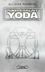 Ollivier Pourriol: La philo selon Yoda