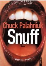 Avec Snuff, Chuck Palahniuk nous fait baver d'envie et d'angoisse