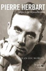 La biographie de Pierre Herbart par Jean-Luc Moreau : L'honneur d'un biographe