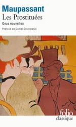 """""""Les Prostituées"""", onze nouvelles de Maupassant"""