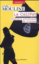 Le califat, comment décrypter une idée étrangère à l'Occident