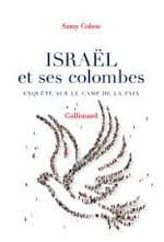 Israël et ses colombes, gloire et déboires du pacifisme
