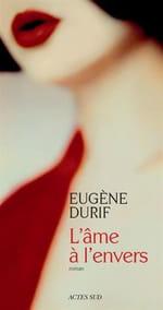 L'Âme à l'envers d'Eugène Durif