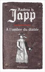 La malédiction du Gabrielle- tome 2 : A l'ombre du diable -  Andréa H. Japp ou le féminisme au Moyen Age