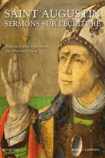 """Le Bon Dieu sans les Confessions - """"Sermons sur l'Ecriture"""" de Saint Augustin"""