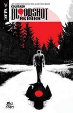 Bloodshot Reborn, tome 1 – Colorado
