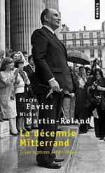 La décennie Mitterrand, les années décisives
