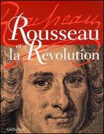 """Bruno Bernardi et son """"Rousseau et la Révolution"""" : quel hommage !"""