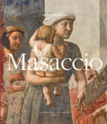Masaccio, le grandiose et le dramatique