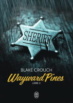 Wayward Pines, livre 2