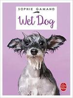 """""""Wet dog"""", les chiens se mouillent pour soutenir la SPA"""