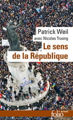 Le sens de la République, un livre d'une actualité brûlante