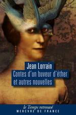 Jean Lorrain l'excessif