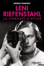 Leni Riefenstahl, l'artiste maudite