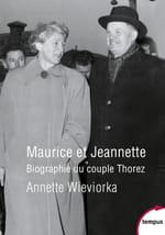 Maurice et Jeannette, les oubliés de l'Histoire de France